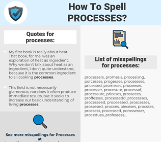 processes, spellcheck processes, how to spell processes, how do you spell processes, correct spelling for processes