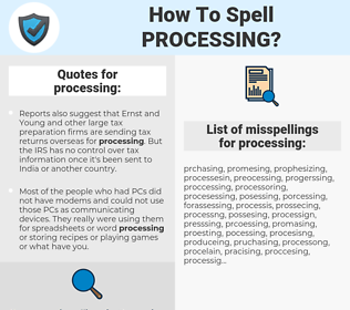 processing, spellcheck processing, how to spell processing, how do you spell processing, correct spelling for processing