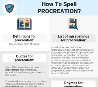 procreation, spellcheck procreation, how to spell procreation, how do you spell procreation, correct spelling for procreation