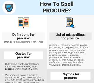 procure, spellcheck procure, how to spell procure, how do you spell procure, correct spelling for procure