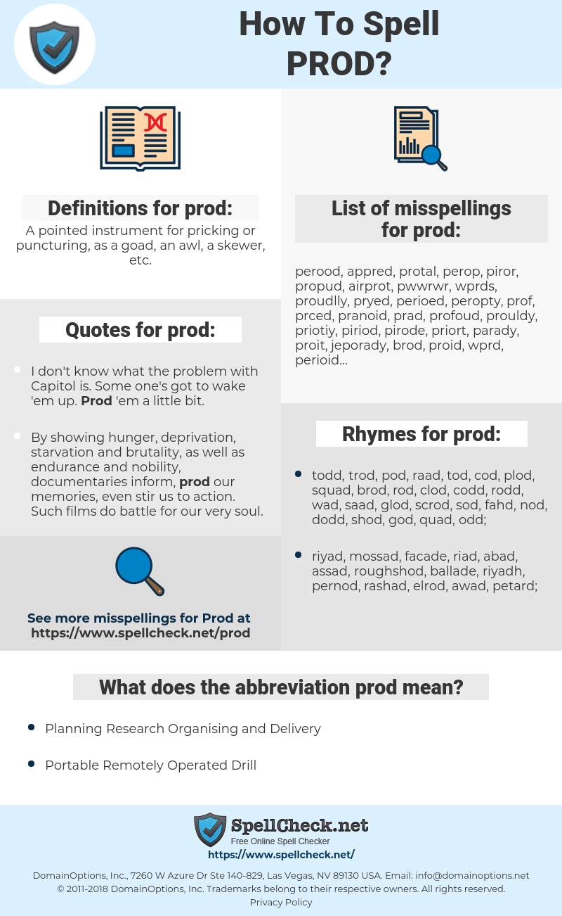 prod, spellcheck prod, how to spell prod, how do you spell prod, correct spelling for prod
