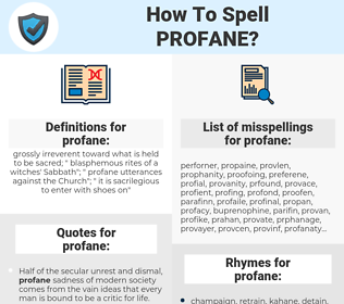 profane, spellcheck profane, how to spell profane, how do you spell profane, correct spelling for profane