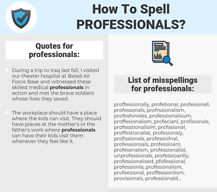 professionals, spellcheck professionals, how to spell professionals, how do you spell professionals, correct spelling for professionals