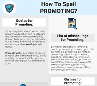 Promoting, spellcheck Promoting, how to spell Promoting, how do you spell Promoting, correct spelling for Promoting
