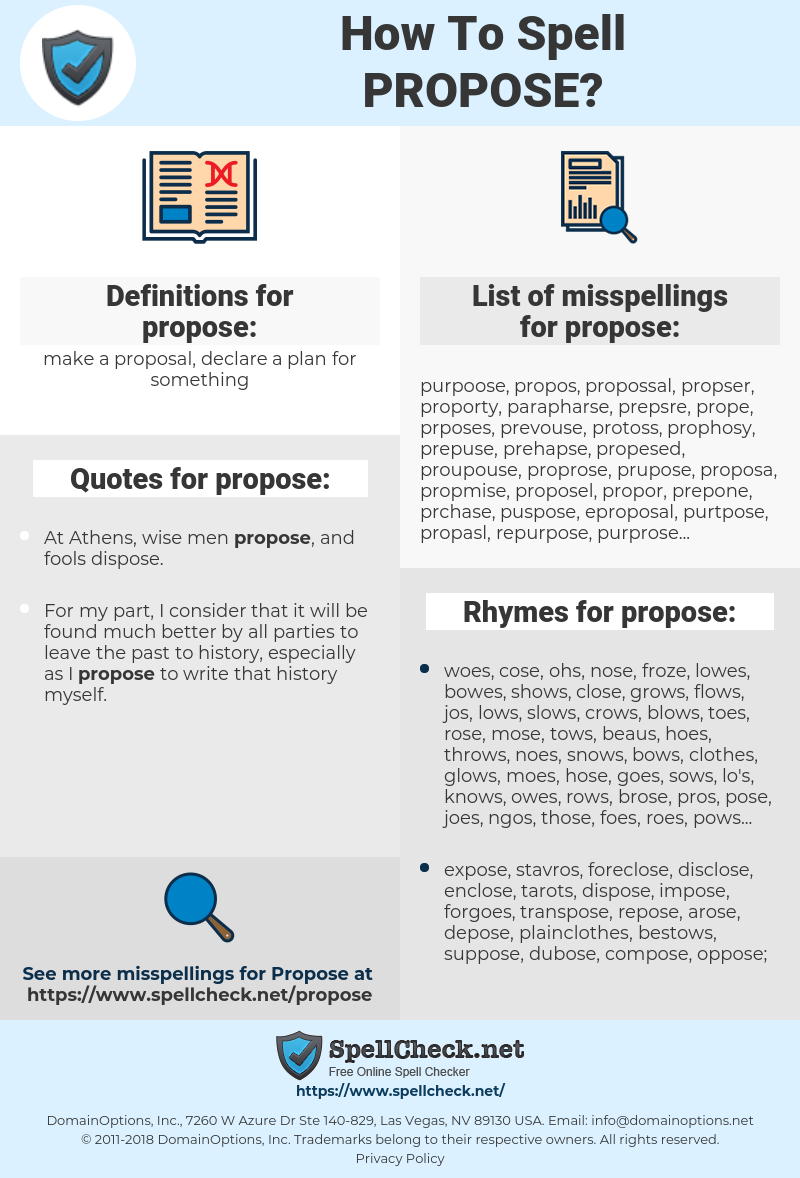 propose, spellcheck propose, how to spell propose, how do you spell propose, correct spelling for propose