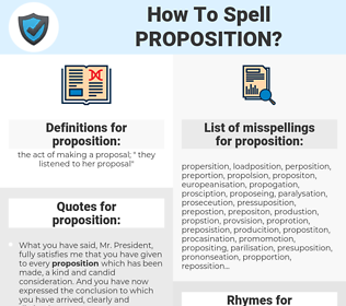 proposition, spellcheck proposition, how to spell proposition, how do you spell proposition, correct spelling for proposition