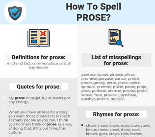 prose, spellcheck prose, how to spell prose, how do you spell prose, correct spelling for prose