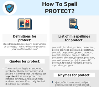 protect, spellcheck protect, how to spell protect, how do you spell protect, correct spelling for protect