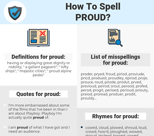 proud, spellcheck proud, how to spell proud, how do you spell proud, correct spelling for proud