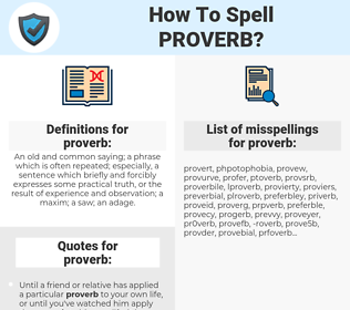 proverb, spellcheck proverb, how to spell proverb, how do you spell proverb, correct spelling for proverb