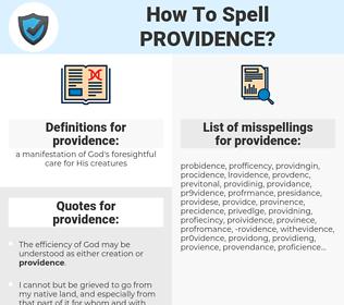 providence, spellcheck providence, how to spell providence, how do you spell providence, correct spelling for providence