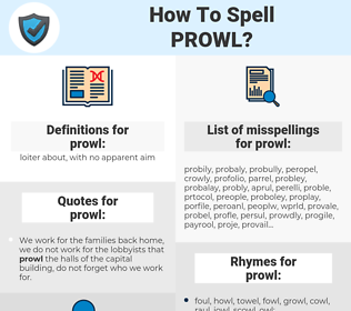 prowl, spellcheck prowl, how to spell prowl, how do you spell prowl, correct spelling for prowl