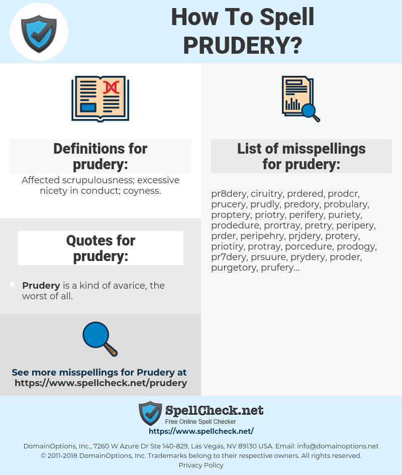 prudery, spellcheck prudery, how to spell prudery, how do you spell prudery, correct spelling for prudery