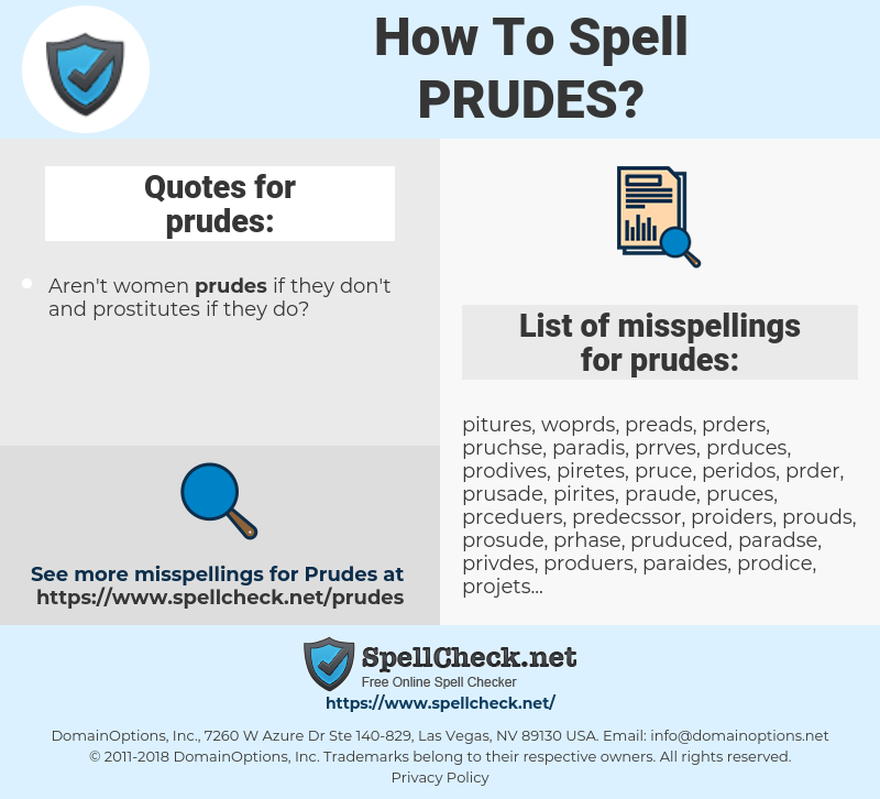 prudes, spellcheck prudes, how to spell prudes, how do you spell prudes, correct spelling for prudes