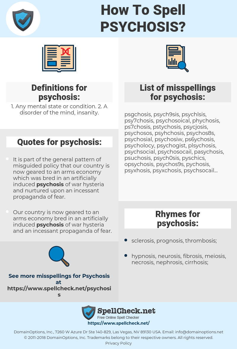 psychosis, spellcheck psychosis, how to spell psychosis, how do you spell psychosis, correct spelling for psychosis