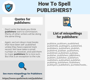publishers, spellcheck publishers, how to spell publishers, how do you spell publishers, correct spelling for publishers