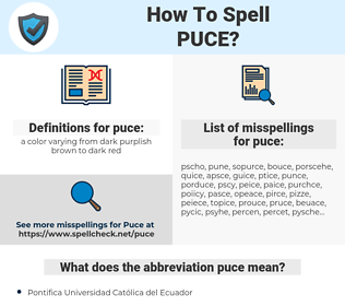 puce, spellcheck puce, how to spell puce, how do you spell puce, correct spelling for puce