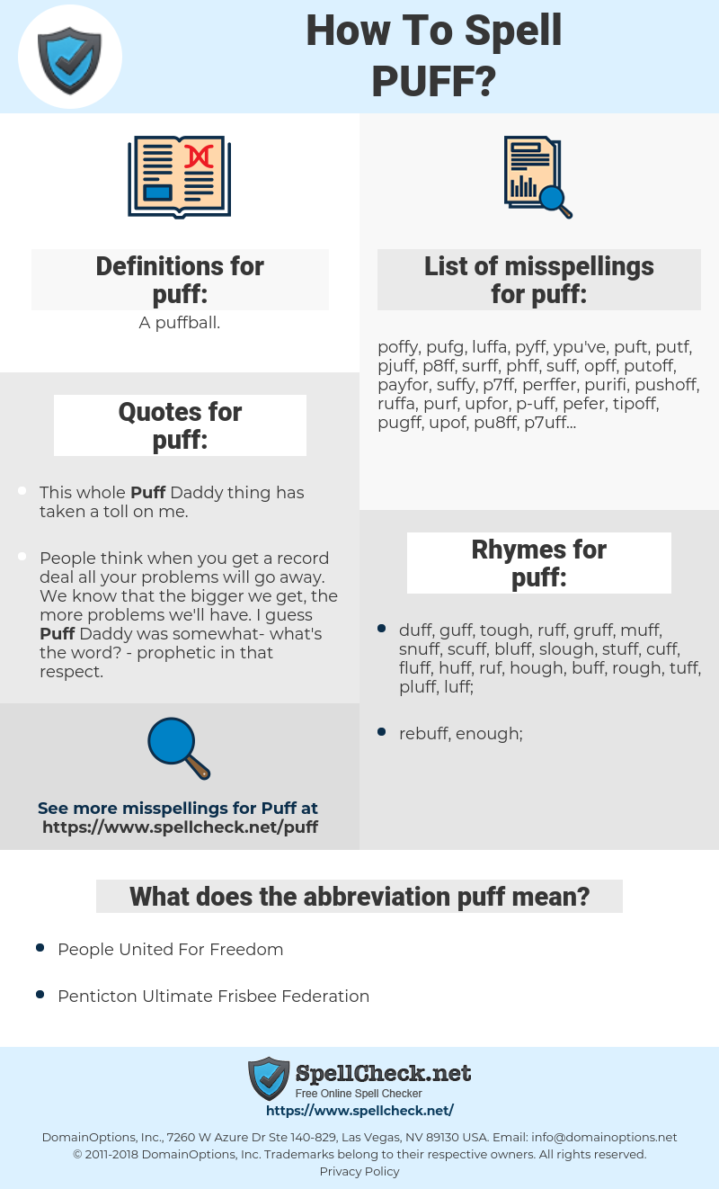 puff, spellcheck puff, how to spell puff, how do you spell puff, correct spelling for puff