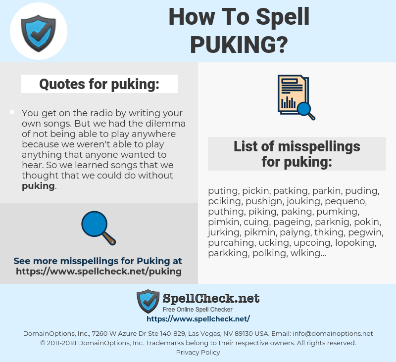 puking, spellcheck puking, how to spell puking, how do you spell puking, correct spelling for puking