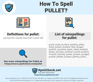 pullet, spellcheck pullet, how to spell pullet, how do you spell pullet, correct spelling for pullet