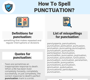 punctuation, spellcheck punctuation, how to spell punctuation, how do you spell punctuation, correct spelling for punctuation