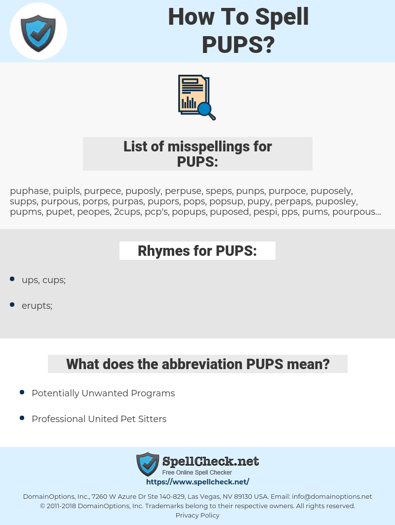 PUPS, spellcheck PUPS, how to spell PUPS, how do you spell PUPS, correct spelling for PUPS