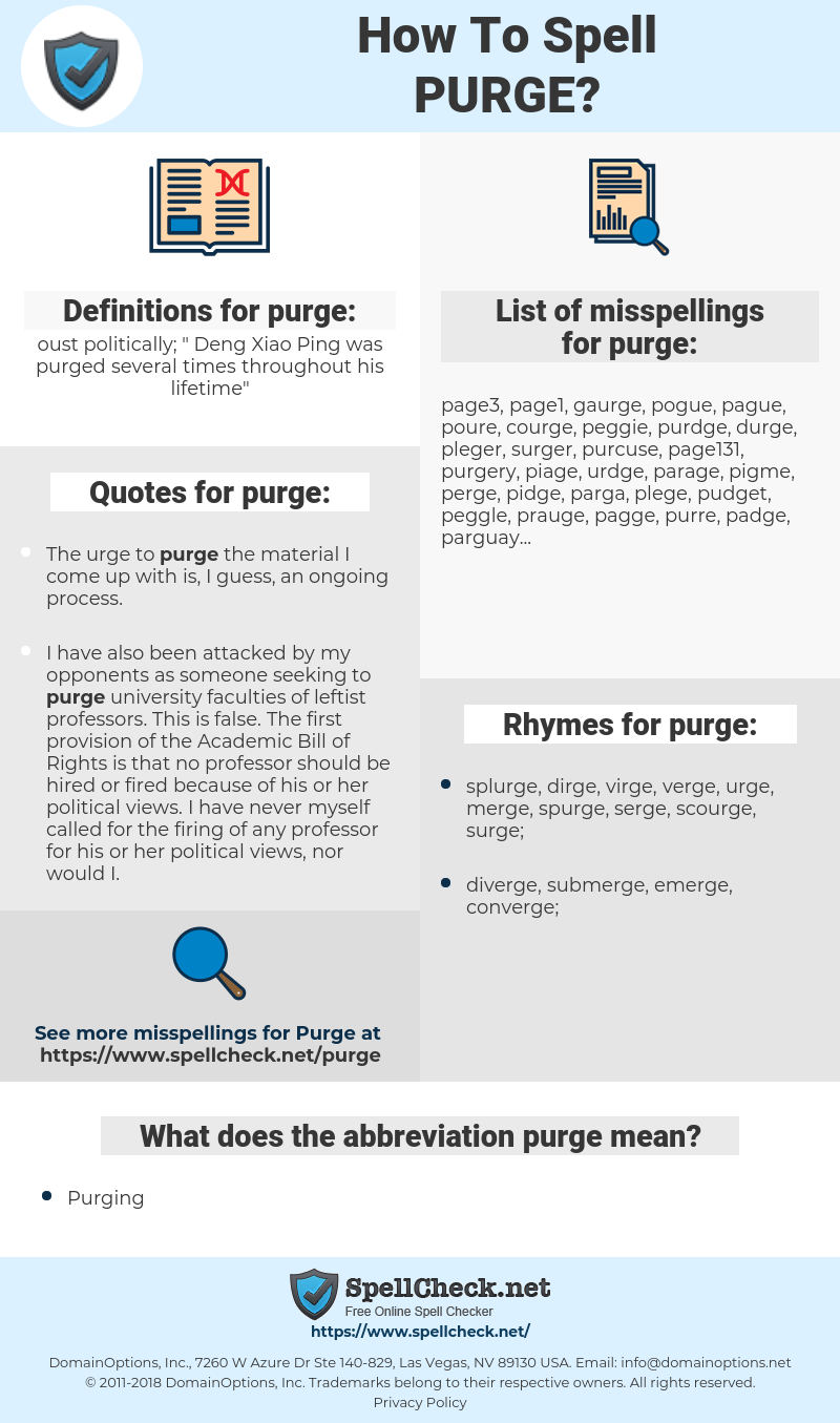 purge, spellcheck purge, how to spell purge, how do you spell purge, correct spelling for purge