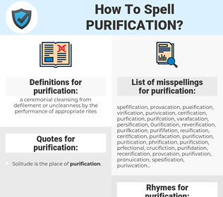 purification, spellcheck purification, how to spell purification, how do you spell purification, correct spelling for purification