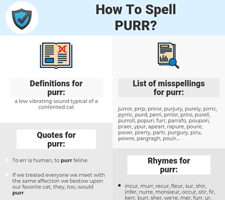 purr, spellcheck purr, how to spell purr, how do you spell purr, correct spelling for purr