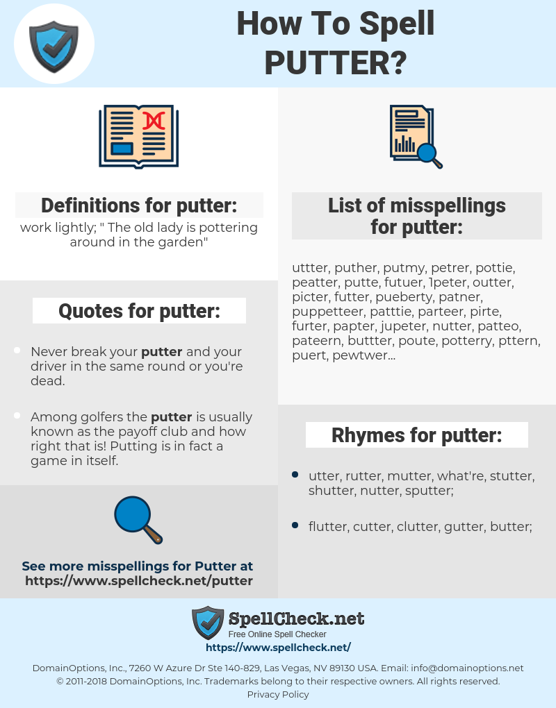 putter, spellcheck putter, how to spell putter, how do you spell putter, correct spelling for putter