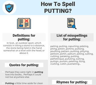 putting, spellcheck putting, how to spell putting, how do you spell putting, correct spelling for putting