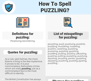 puzzling, spellcheck puzzling, how to spell puzzling, how do you spell puzzling, correct spelling for puzzling