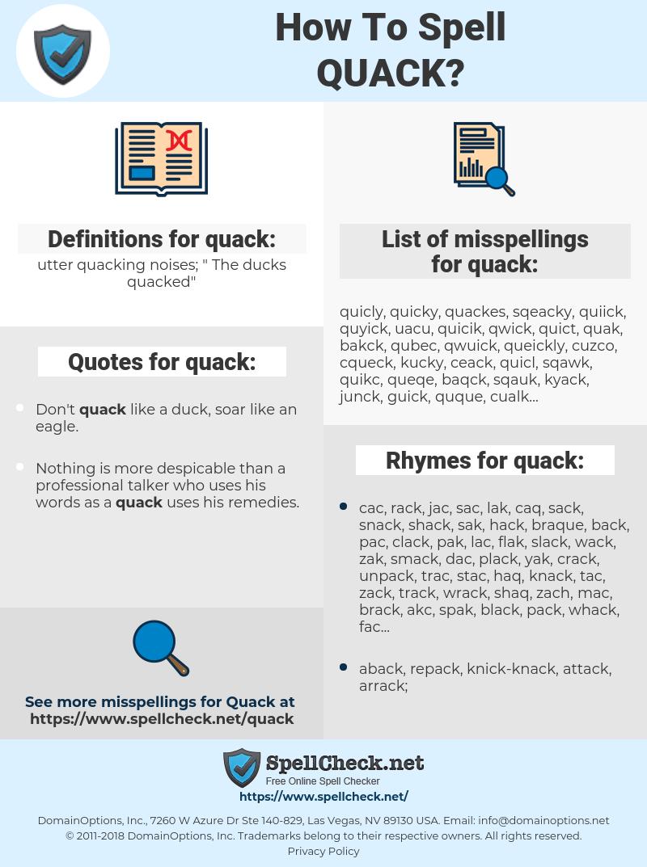 quack, spellcheck quack, how to spell quack, how do you spell quack, correct spelling for quack