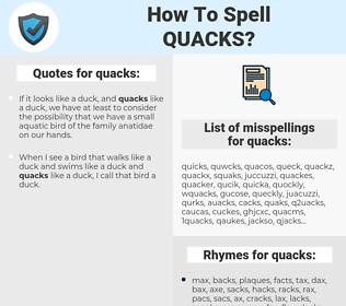 quacks, spellcheck quacks, how to spell quacks, how do you spell quacks, correct spelling for quacks