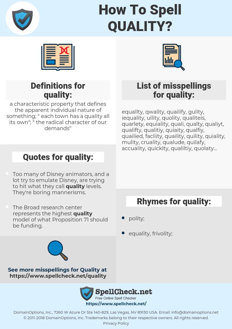 quality, spellcheck quality, how to spell quality, how do you spell quality, correct spelling for quality