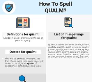 qualm, spellcheck qualm, how to spell qualm, how do you spell qualm, correct spelling for qualm