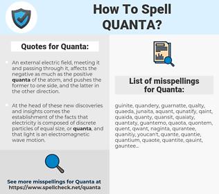 Quanta, spellcheck Quanta, how to spell Quanta, how do you spell Quanta, correct spelling for Quanta