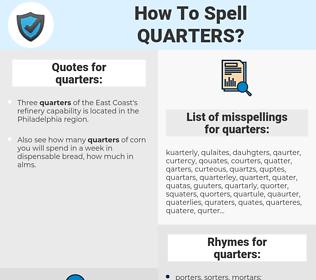quarters, spellcheck quarters, how to spell quarters, how do you spell quarters, correct spelling for quarters