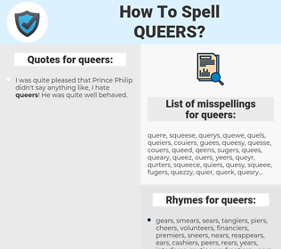 queers, spellcheck queers, how to spell queers, how do you spell queers, correct spelling for queers