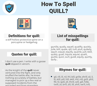 quill, spellcheck quill, how to spell quill, how do you spell quill, correct spelling for quill