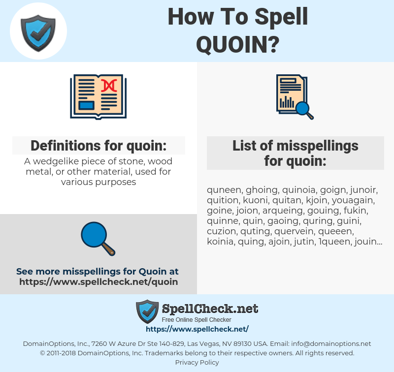 quoin, spellcheck quoin, how to spell quoin, how do you spell quoin, correct spelling for quoin