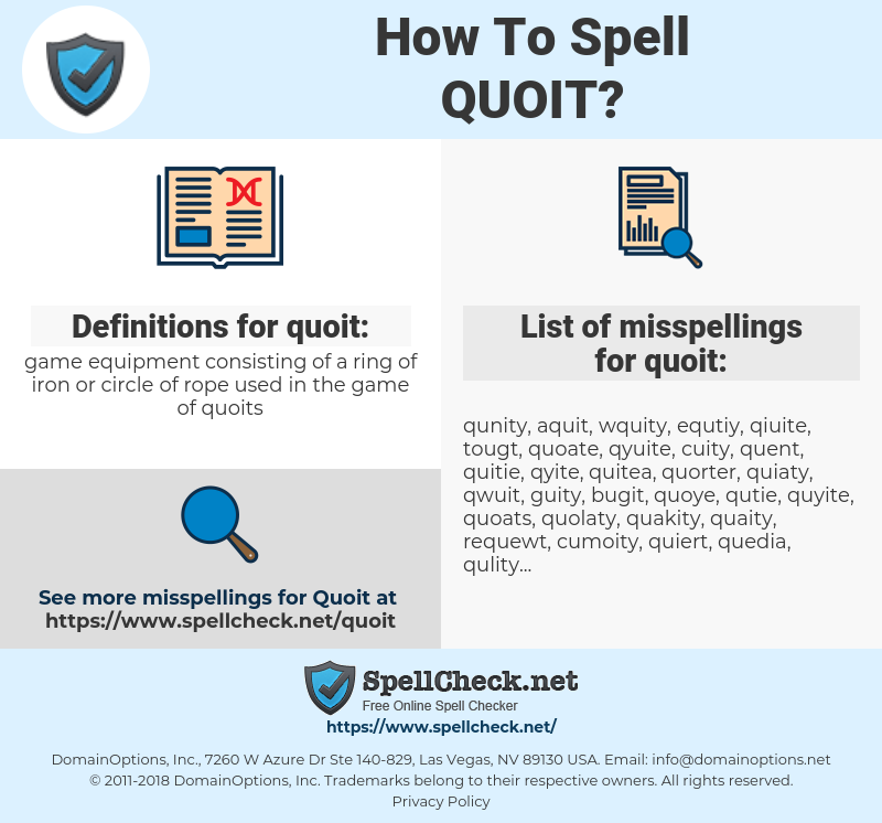 quoit, spellcheck quoit, how to spell quoit, how do you spell quoit, correct spelling for quoit