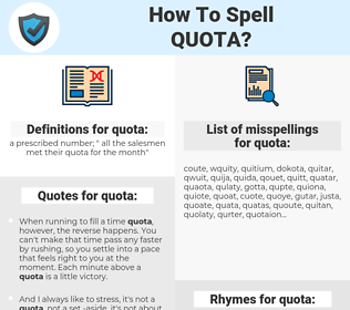 quota, spellcheck quota, how to spell quota, how do you spell quota, correct spelling for quota