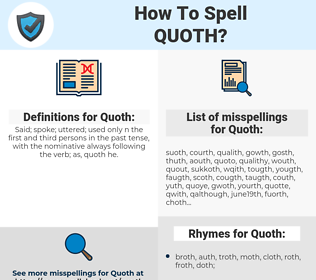 Quoth, spellcheck Quoth, how to spell Quoth, how do you spell Quoth, correct spelling for Quoth