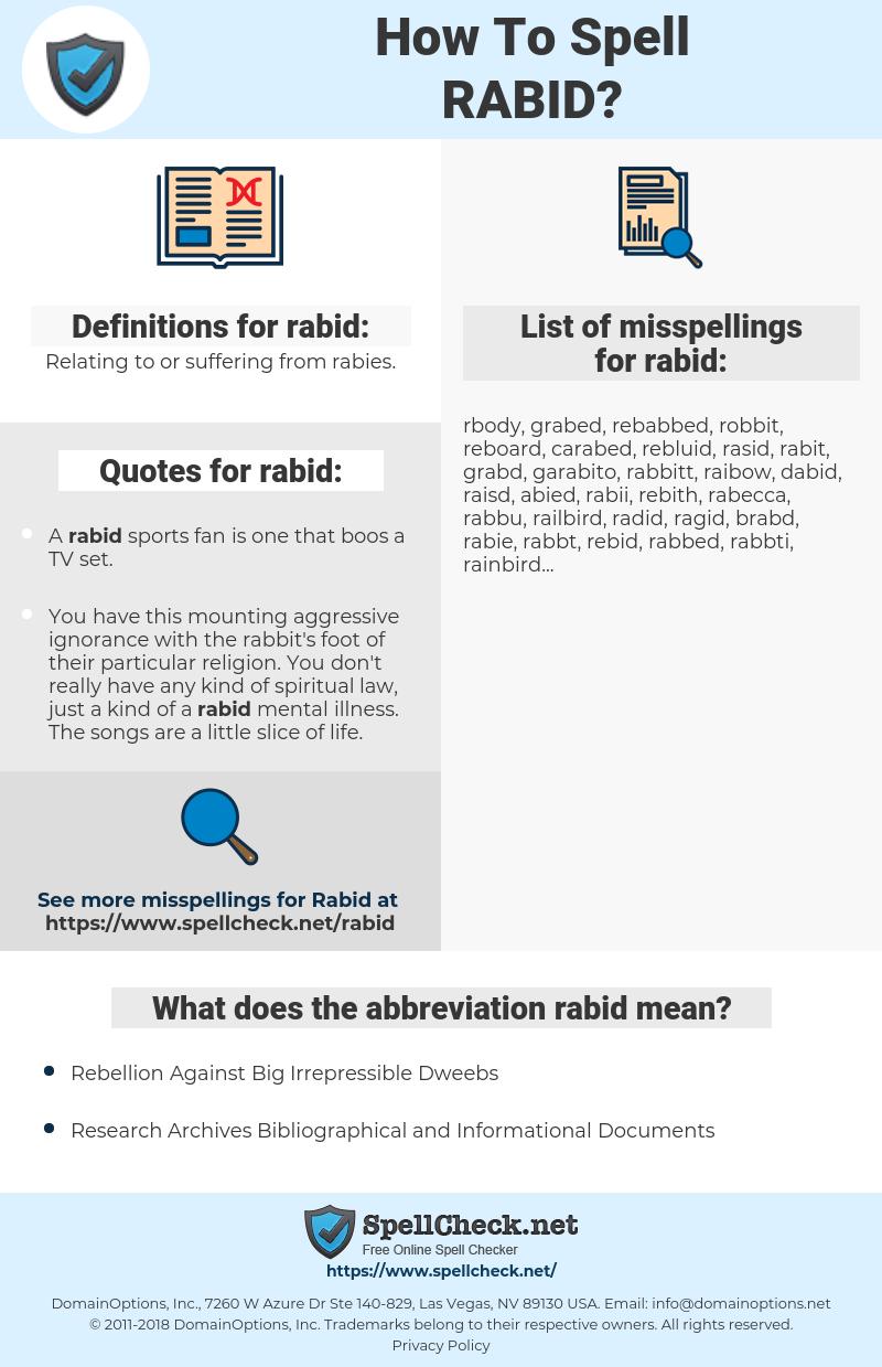 rabid, spellcheck rabid, how to spell rabid, how do you spell rabid, correct spelling for rabid