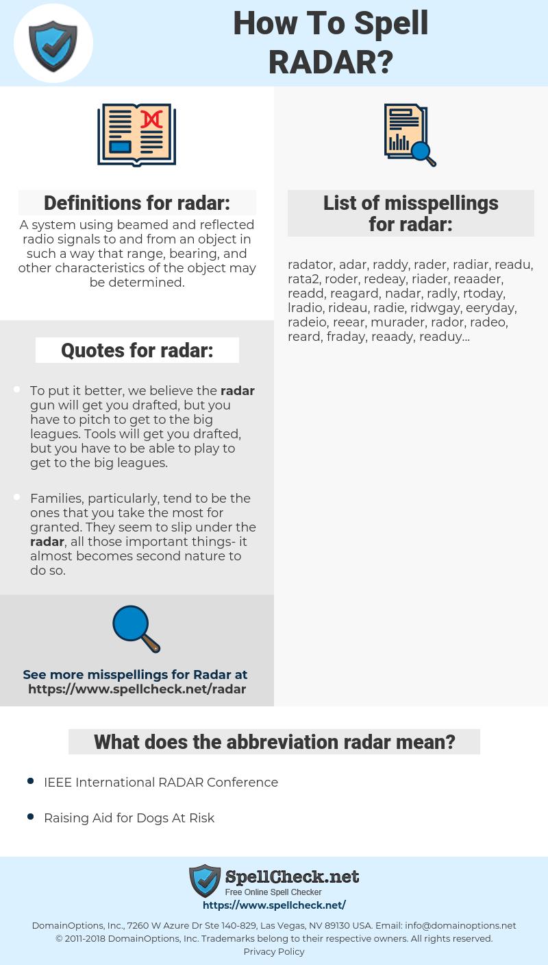 radar, spellcheck radar, how to spell radar, how do you spell radar, correct spelling for radar