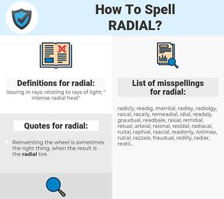 radial, spellcheck radial, how to spell radial, how do you spell radial, correct spelling for radial