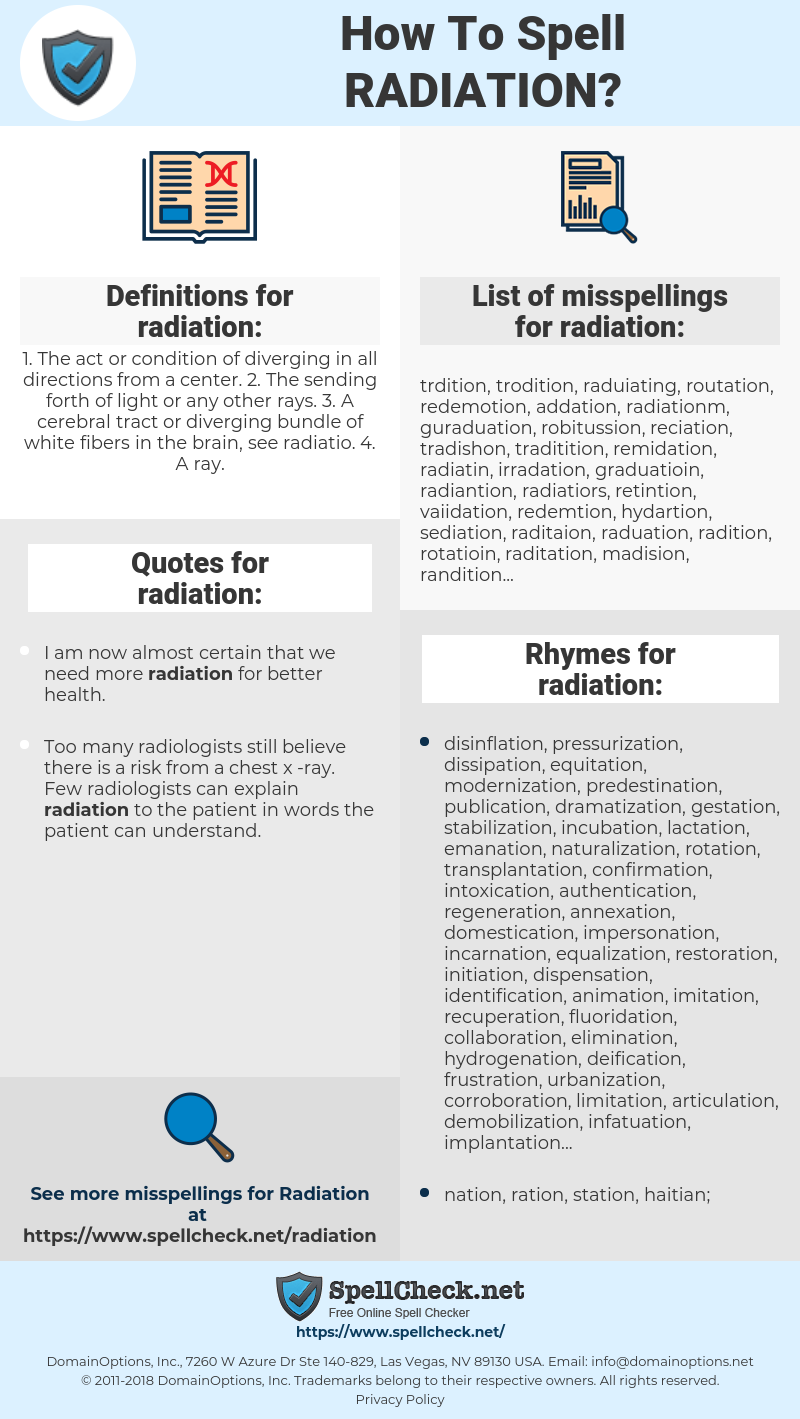 radiation, spellcheck radiation, how to spell radiation, how do you spell radiation, correct spelling for radiation