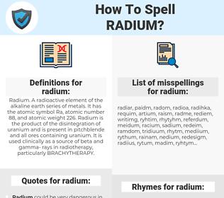 radium, spellcheck radium, how to spell radium, how do you spell radium, correct spelling for radium
