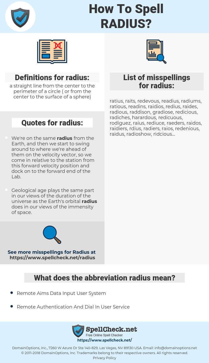 radius, spellcheck radius, how to spell radius, how do you spell radius, correct spelling for radius